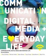 Communication, Digital Media and Everyday Life, 2nd Edition