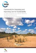 Framework for Assessing and Improving Law for Sustainability: A Legal Component of a Natural Resource Governance Framework
