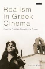 Realism in Greek Cinema: From the Post-War Period to the Present