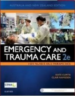 Emergency and Trauma Care 2e: For Nurses and Paramedics
