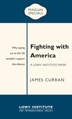 Fighting with America: Why saying no to the US wouldn't rupture the alliance