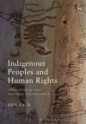 Indigenous Peoples and Human Rights: International and Regional Jurisprudence