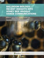 Ballroom Biology: Recent Insights into Honey Bee Waggle Dance Communications