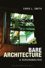 Bare Architecture: A schizoanalysis