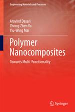 Polymer Nanocomposites - Towards Multi-Functionality