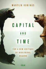 Capital and Time: For a New Critique of Neoliberal Reason
