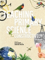 Teaching Primary Science Constructively (6th ed.)