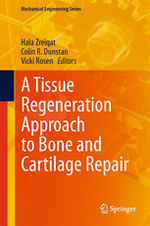 A Tissue Regneration Approach to Bone and Cartilage Repair