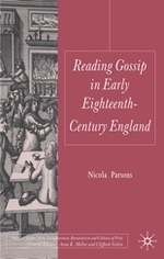 Reading Gossip in Early Eighteenth-Century England