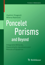 Poncelet Porisms and Beyond: Integrable Billiards, Hyperelliptic Jacobians and Pencils of Quadrics, Frontiers in Mathematics