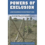 Powers of Exclusion: Land Dilemmas in Southeast Asia