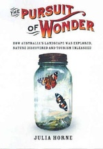 The Pursuit of Wonder: how Australia's landscape was explored, nature discovered and tourism unleashed