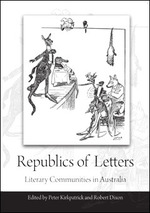Republics of Letters: Literary Communities in Australia