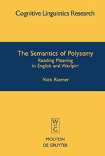 The Semantics of Polysemy: Reading Meaning in English and Warlpiri