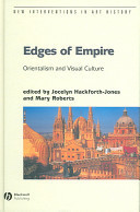 Edges of Empire: Orientalism and Visual Culture