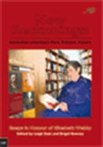New reckonings: Australian literature past, present, future. Essays in honour of Elizabeth Webby