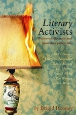 Literary Activists: Writer-Intellectuals and Australian Public Life