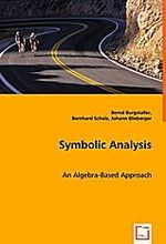 Symbolic Analysis: An Algebra-Based Approach