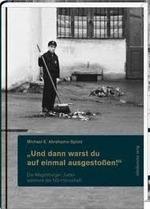 Und dann warst du auf einmal ausgestoben Die Magdeburger Juden Wahrend der NS-Herrschaft