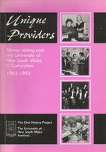 Unique providers : money raising and the University of New South Wales U Committee 1963-1993.