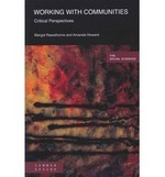 Working with Communities: Critical Perspectives
