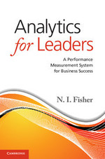 Analytics for Leaders: A Performance Measurement System for Business Success
