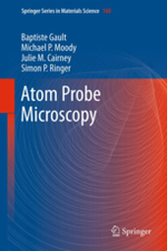 Atom Probe Microscopy (Springer Series in Materials Science 160)