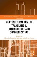 Multicultural Health Translation, Interpreting and Communication