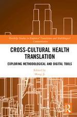 Cross-Cultural Health Translation: Exploring Methodological and Digital Tools