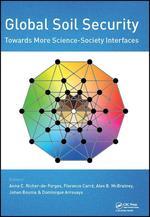 Global Soil Security: Towards More Science-Society Interfaces. Proceedings of the Global Soil Security 2016 Conference, December 5-6, 2016, Paris, France