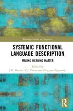 Systemic Functional Language Description: Making Meaning Matter (forthcoming)