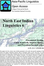 North East Indian Linguistics, Volume 6