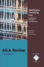 Multilingual, globalizing Asia: implications for policy and education