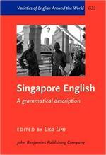Singapore English: A grammatical description