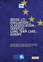 DESDE-LTC: Evaluation and Classification of Services for Long Term Care in Europe