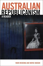 Australian Republicanism: a Reader