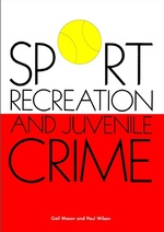 Sport, Recreation and Juvenile Crime