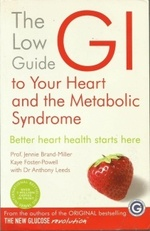 The low GI guide to your heart and the Metabolic Syndrome.