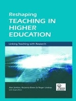Reshaping Teaching In Higher Education: Linking Teaching With Research
