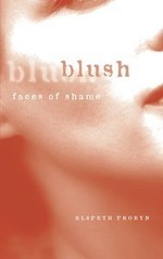 Blush: faces of shame
