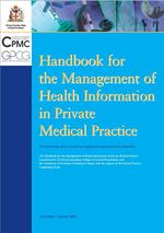 Handbook for the Management of Health Information in Private Medical Practice.