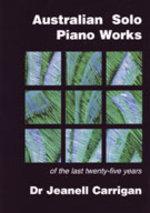 Australian Solo Piano Works of the last Twenty-five Years