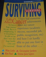 Surviving Survival : Life After Cancer