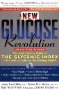 The New Glucose Revolution: The authoritative guide to the glycemic index