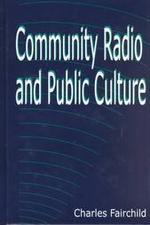 Community Radio and Public Culture