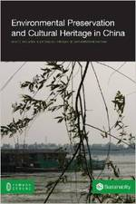 Environmental Preservation and Cultural Heritage in China