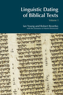 Linguistic dating of Biblical texts volume 1