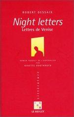 Night letters : lettres de Venise : un voyage en Suisse et en Italie