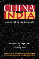 China and India: Cooperation or Conflict?