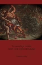 Le roman de la creation: Ecrire entre mythes et pratiques